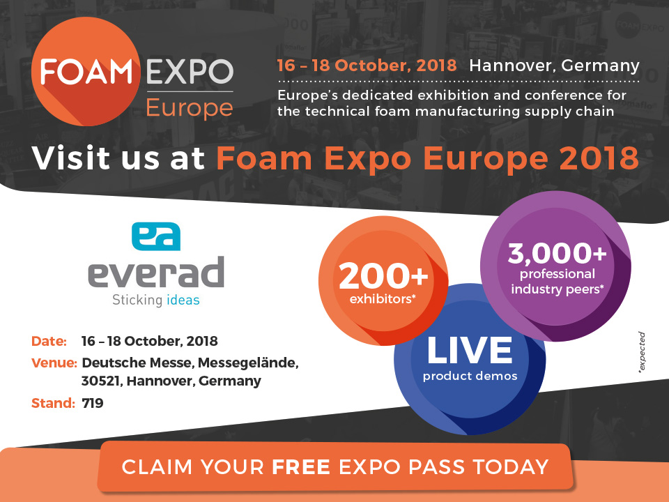 Everad Adhesives stellt im Foam Expo 2018 in D-Hannover aus