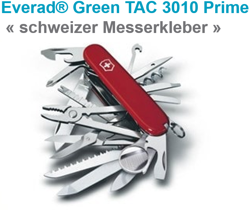 Everad®  präsentiert Everad® Green TAC 3010 Prime : der wässrige einseitige chlorfreie Kontaktklebstoff Sie haben gewartet!