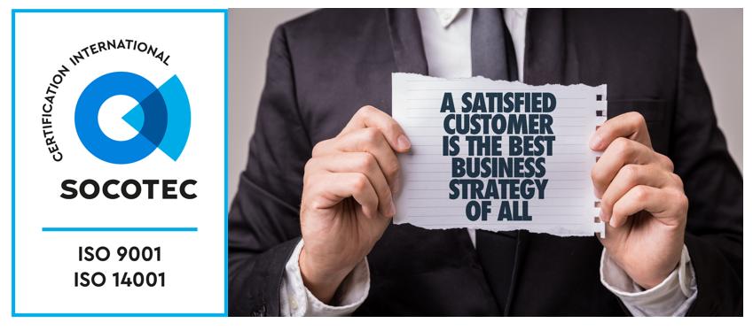 Certifications ISO 9001 & 14001 : v2015  Nos clients sont au centre de notre Système Qualité !
